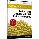 "ActionScript, Director MX 2004, PHP 5 und MySQL - Web & Interaktiv: 3 Video-Trainings (DVD-ROM)von ""video2brain"""