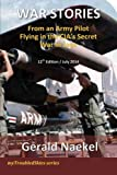 img - for WAR STORIES - From an Army Pilot Flying in the CIA's Secret War in Laos (myTroubledSkies) (Volume 1) book / textbook / text book