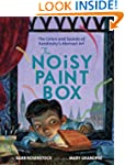 The Noisy Paint Box: The Colors and S...