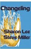Changeling (Adventures in the Liaden Universe®)