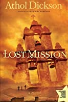 Lost Mission: A Novel