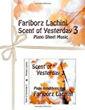 Scent of Yesterday 3: Piano Sheet Music