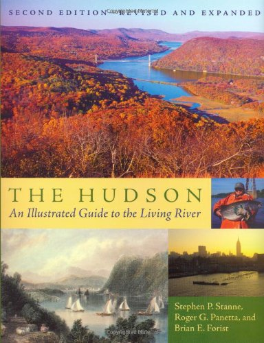 The Hudson: An Illustrated Guide to the Living River PDF