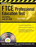 img - for CliffsNotes FTCE Professional Education Test withCD-ROM, 2nd Edition 2nd by Cain Alexander, Vi, Luna McCune, Sandra (2011) Paperback book / textbook / text book
