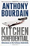 Kitchen Confidential (0747550727) by Anthony Bourdain