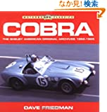 Cobra: The Shelby American Original Archives 1962-1965 (Motorbooks Classics)