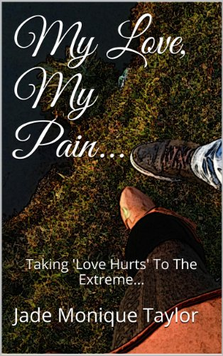 My Love... My Pain