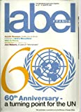 img - for Label France, N 60, 4th Quarter 2005: 60th Anniversary a Turning Point for the Un, Annette Messager, Ariane Mnouchkine, Secularism, Jean Malaurie and Various Binding: single_issue_magazine book / textbook / text book