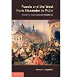 img - for [ Russia and the West from Alexander to Putin ] By Tsygankov, Andrei P ( Author ) [ 2012 ) [ Hardcover ] book / textbook / text book