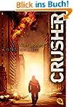 CRUSHER - Ein Netz aus L�gen: Thriller