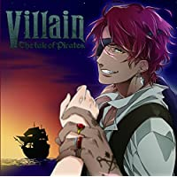 Villain -the tale of pirates-出演声優情報
