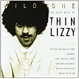 Wild One : The Very Best of Thin Lizzy