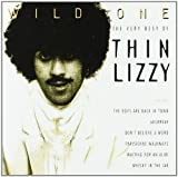 echange, troc Thin Lizzy - Wild One Very Best Of