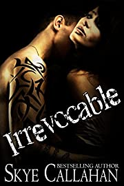 Irrevocable: A Dark Romantic Suspense