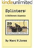 Splinters: A Different Alamein