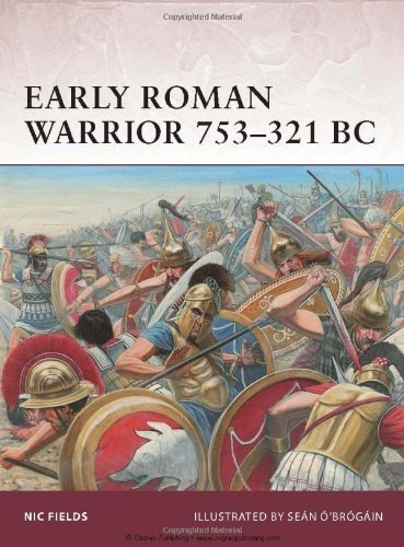 Early Roman Warrior 753-321 BC by Nic Fields (20-Jul-2011) Paperback