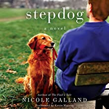 Stepdog: A Novel (       UNABRIDGED) by Nicole Galland Narrated by Kevin Marron