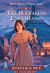 The Buffalo's Last Stand (Retta Barre's Oregon Trail, Book Two)