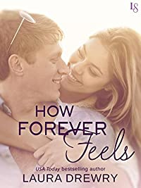How Forever Feels by Laura Drewry ebook deal