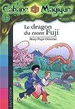 """Afficher """"La Cabane magique n° 32 Le Dragon du Mont Fuji"""""""