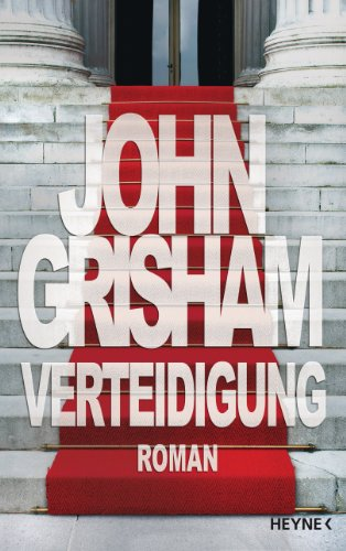 Verteidigung: Roman (German Edition), by John Grisham