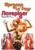 Girl Slaves of Morgana Le Fay..