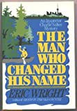The Man Who Changed His Name: An Inspector Charlie Salter Mystery