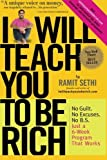 img - for I Will Teach You To Be Rich [Paperback] [2009] 1 Ed. Ramit Sethi book / textbook / text book