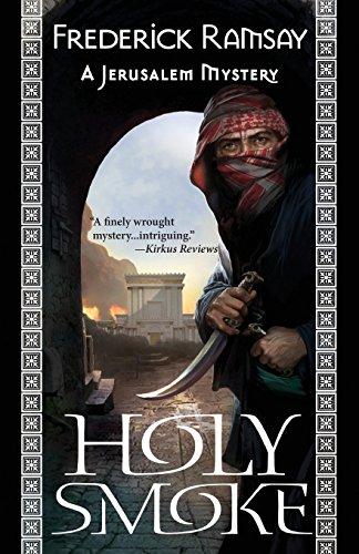 Holy Smoke: A Jerusalem Mystery