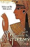 echange, troc Michelle Moran - Les soleils de Néfertari