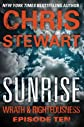 Sunrise: Wrath & Righteousness: Episode Ten