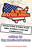 A to Zee Across America: Kays late husband John Robertson