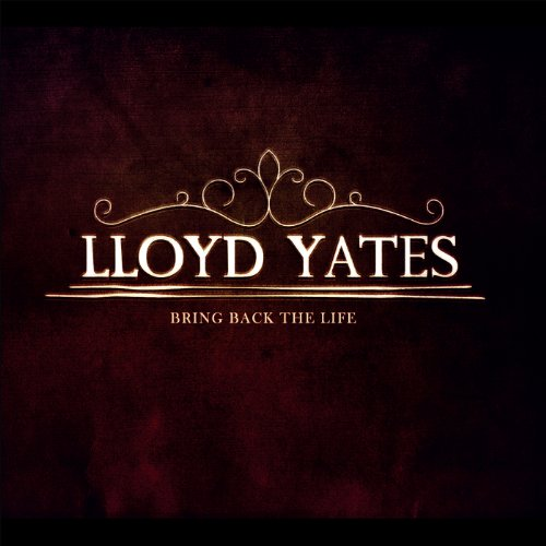 Bring-Back-The-Life-Lloyd-Yates-Audio-CD