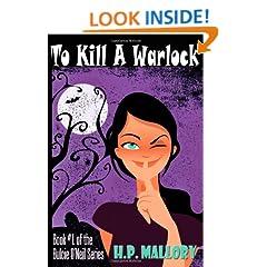 To Kill A Warlock: Dulcie O'Neil Series