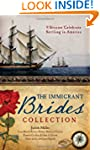 The Immigrant Brides Collection: 9 St...