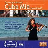 CAMERATA ROMEU: Cuba Mia [Soundtrack]