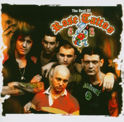The Best of Rose Tattoo by Rose Tattoo - Reviews, tracks, MP3s, credits & videos at SoundUnwound
