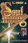Soulwinning: A Classic on Biblical Ch...