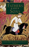 Image of Fathers and Sons: Stories from the Shahnameh of Ferdowsi, Vol. 2 (v. 2)