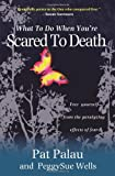 img - for What to Do When You're Scared to Death book / textbook / text book