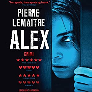 Alex [Danish Edition] | [Pierre Lemaitre, Elisabeth Ellekjær (translator)]