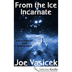 From the Ice Incarnate
