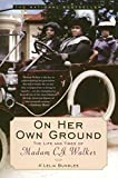 img - for On Her Own Ground: The Life and Times of Madam C.J. Walker (Lisa Drew Books (Paperback)) book / textbook / text book