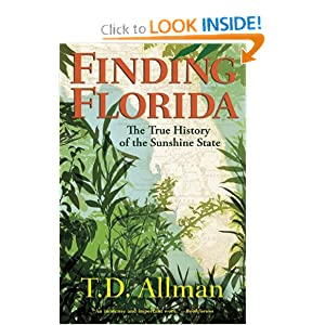Finding Florida by T. D. Allman