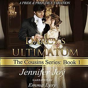 Darcy's Ultimatum: A Pride & Prejudice Variation Audiobook