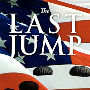 The Last Jump: A Novel of World War II | [John E. Nevola]