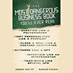 The Most Dangerous Business Book You'll Ever Read | Gregory Hartley,Maryann Karinch
