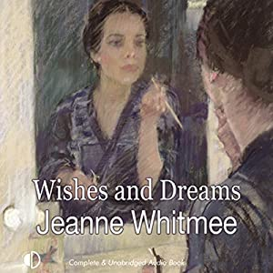 Wishes and Dreams Audiobook