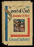img - for The Sword of God: Joan d'Arc book / textbook / text book