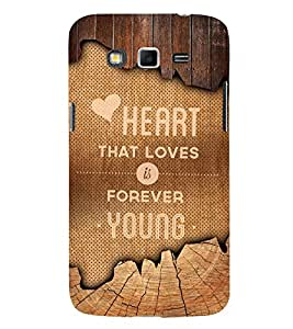 Love Forever Quote 3D Hard Polycarbonate Designer Back Case Cover for Samsung Galaxy Grand 2 G7102 :: Samsung Galaxy Grand 2 G7106